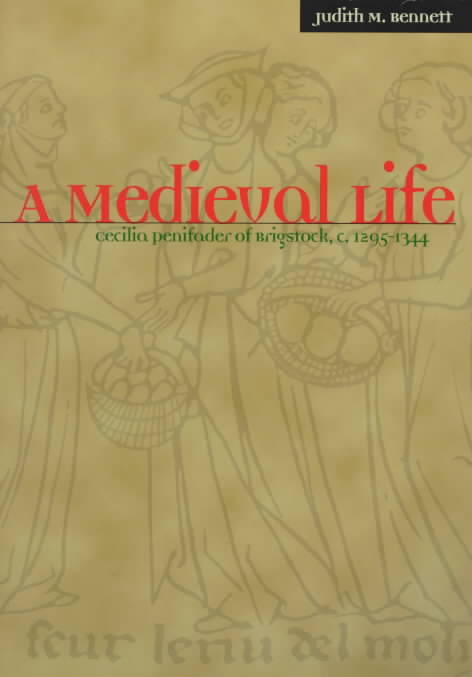 A Medieval Life By Bennett, Judith M.